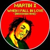 Martin X - When I Fall In Love (BissoMaN RmX)[FREE DOWNLOAD.wav]