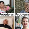 People vs. Problems