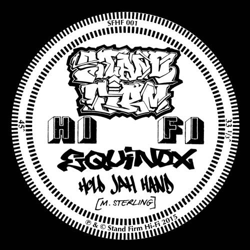 Equinox - Hold Jah Hand