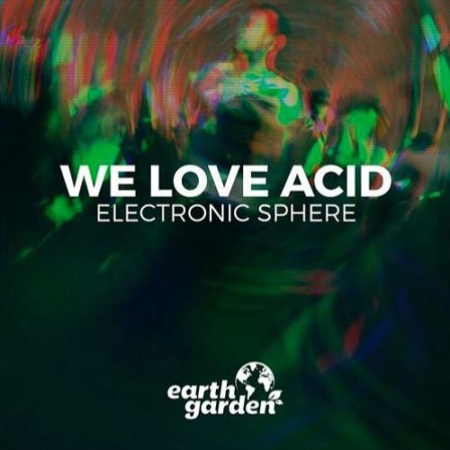 Acidulant - Earth Garden Festival 2017 (We Love Acid Stage)