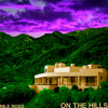 On The Hills (Prod. Nile Ross)