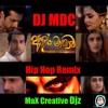 Adara Mayawa Hiphop Remix - DJ MDC