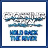 Crossing Styx    Live Cover - Hold Back The River