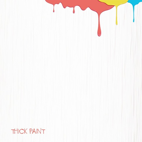 Thick Paint (intro)