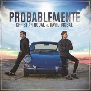 Christian Nodal - Ojala & Probablemente - Ft David Bisbal 2017 להורדה