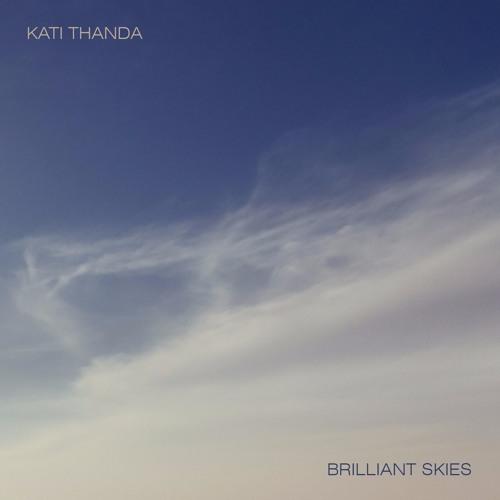 Kati Thanda - Brilliant Skies (preview)
