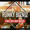 "Free Royalty Free Music ""Funky Bizniz"" (Funky Hip Hop Music) - Free mp3 download"