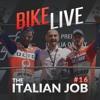 BikeLive #16 - The Italian Job
