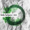 Download Daniel Dubb + m.O.N.R.O.E. - Little Helper 282-1 [littlehelpers282] Mp3