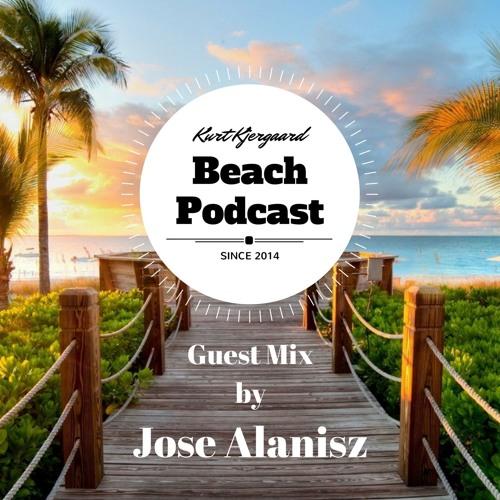 Beach Podcast Guest Mix by Jose Alanisz