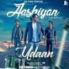 Udaan - Aashiyan The Band (Prod. by D18)