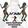 DJ BUBZ 90s RNB/HIPHOP UPTEMPO MIX