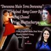 DEEWANA MAIN TERA DEEWANA|| Original Song Cover|| Sahaj|| Priya|| SRG Presents