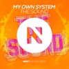 Download My Own system - The Sound (Original Mix) Mp3