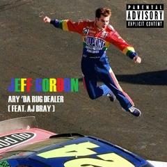 Jeff Gordon (feat. AJ BRAY)