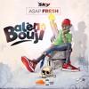 Asap Fresh - Balen Bouji