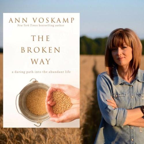 Ann Voskamp - The Broken Way Interview