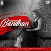Pairon Mein Bandhan Hai - DJ PRO & DJ SN Remix