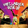 Yves Larock Feat. Jaba - Rise Up (Cool Keedz & Hi - Cut Remix)**Click BUY for FREE DOWNLOAD**