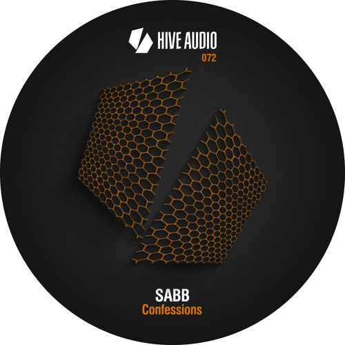 Hive Audio 072 - Sabb - Confessions EP