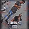 Zion B x Tyreese - Follow Me