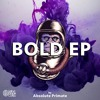 Absolute Primate - Bold EP (FREE DOWNLOAD)