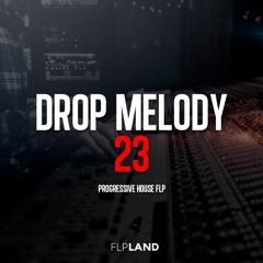 Progressive House Drop Melody 23 [FL STUDIO] [FREE FLP + PRESETS + AUDIO FILES]