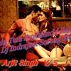 Main Tera Boyfriend - Arjit Singh and J Star (Remix )Dj Indrajeet Soreng SNG