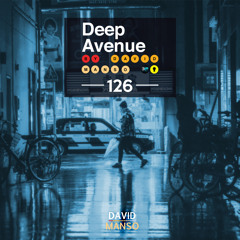 David Manso - Deep Avenue #126