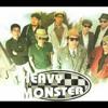 Heavy Monster - Andai Kudatang Lebih Cepat