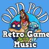Odd Pods Retro Game Music #23