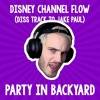 PewDiePie - Disney Channel Flow (Diss Track To Jake Paul)(REMIX by Party In Backyard)