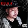 Download Killa A - Album Sample (SGR Records USA) Mp3
