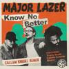 Major Lazer Ft Travis Scott Camila Cabello And Quavo Know No Better Callum Knight Remix Mp3