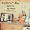 Bedroom Rap feat. DIRTYMONDO and Cora Harmonica