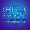 I Have a Father ft. Donnie McClurkin