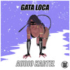 Download Audio Kartel - Gata Loca [Worldwide Exclusive] Mp3