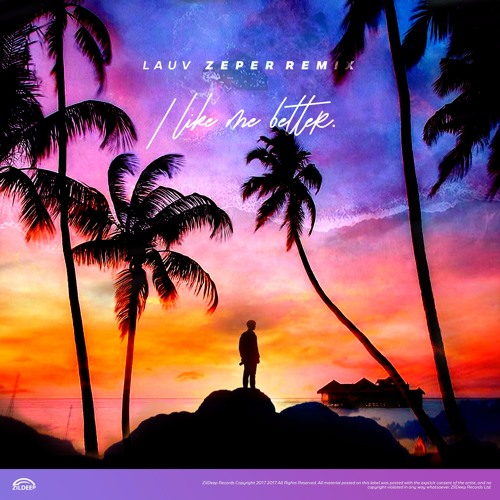 Lauv - I Like Me Better (Zeper Remix)