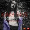 Kiara Faye- Don't Matter (Cover)