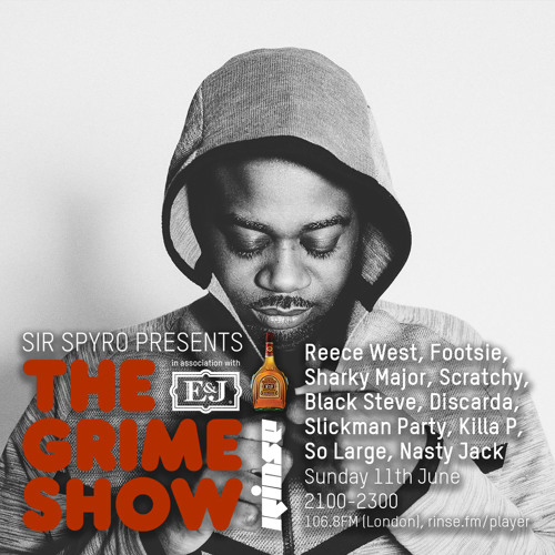 The Grime Show w/ Sir Spyro, Reece West ,Sharky Major and Friends