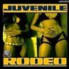 Rodeo (Kane Santana Remix)Juvenile
