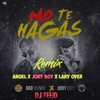 No Te Hagas - Bad Bunny Ft Jory Boy, Anuel AA, Lary Over  X DJ Feeid Remix Portada del disco
