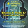 Episode 6 - Bachon Ki Nazar Se - (Child Labour)