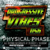 Physical Phase pres. Progressive Vibes 056