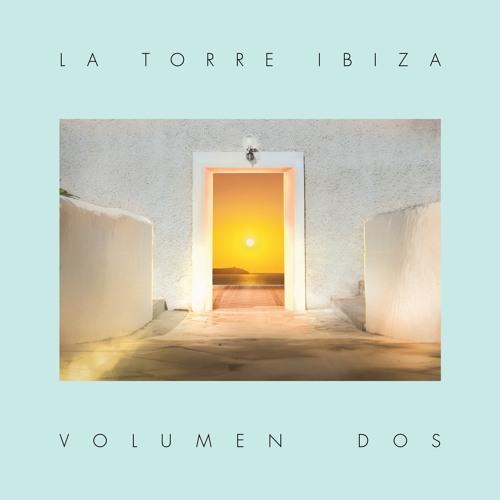 La Torre Ibiza 'Volumen Dos' (album preview)