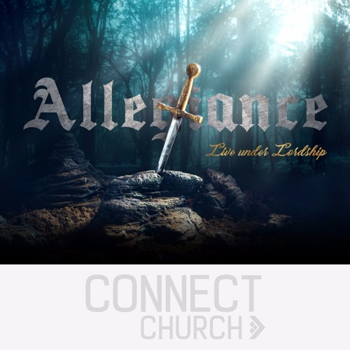 Allegiance - The cost of Allegiance - Luke 14:25-35
