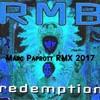 RMB - REDEMPTION ( Marc Paprott RMX 2017 ) FREE DOWNLOAD