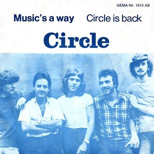 Circle - Music's a way & Circle is back (LP)