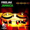 FREEJAK - JAMAICA (RADIO EDIT)