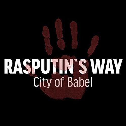 Rasputin's Way / EP - City of Babel
